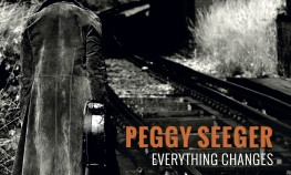 Peggy Seeger Everything Changes pack shot